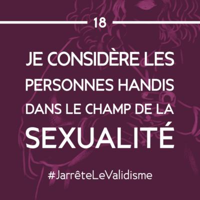 Bonne résolution n°18 : Je considère les personnes handicapées dans le champ de la sexualité.