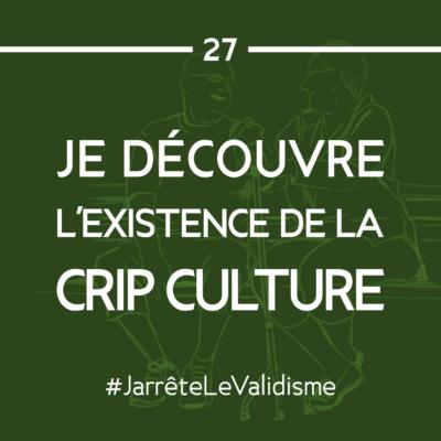 Bonne résolution n°27 : Je découvre l'existence de la crip culture.